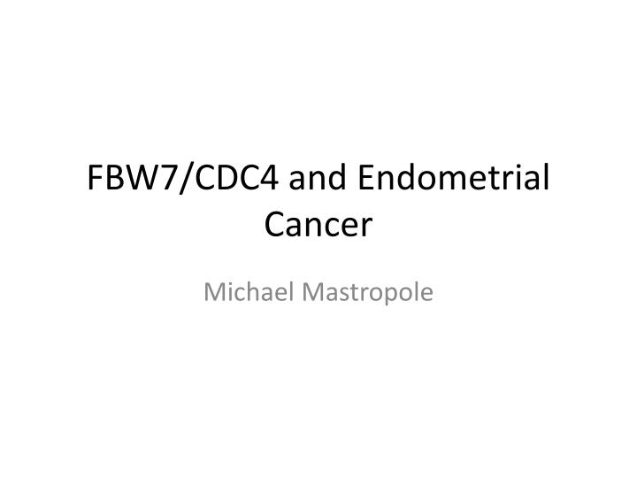 endometrial cancer lecture