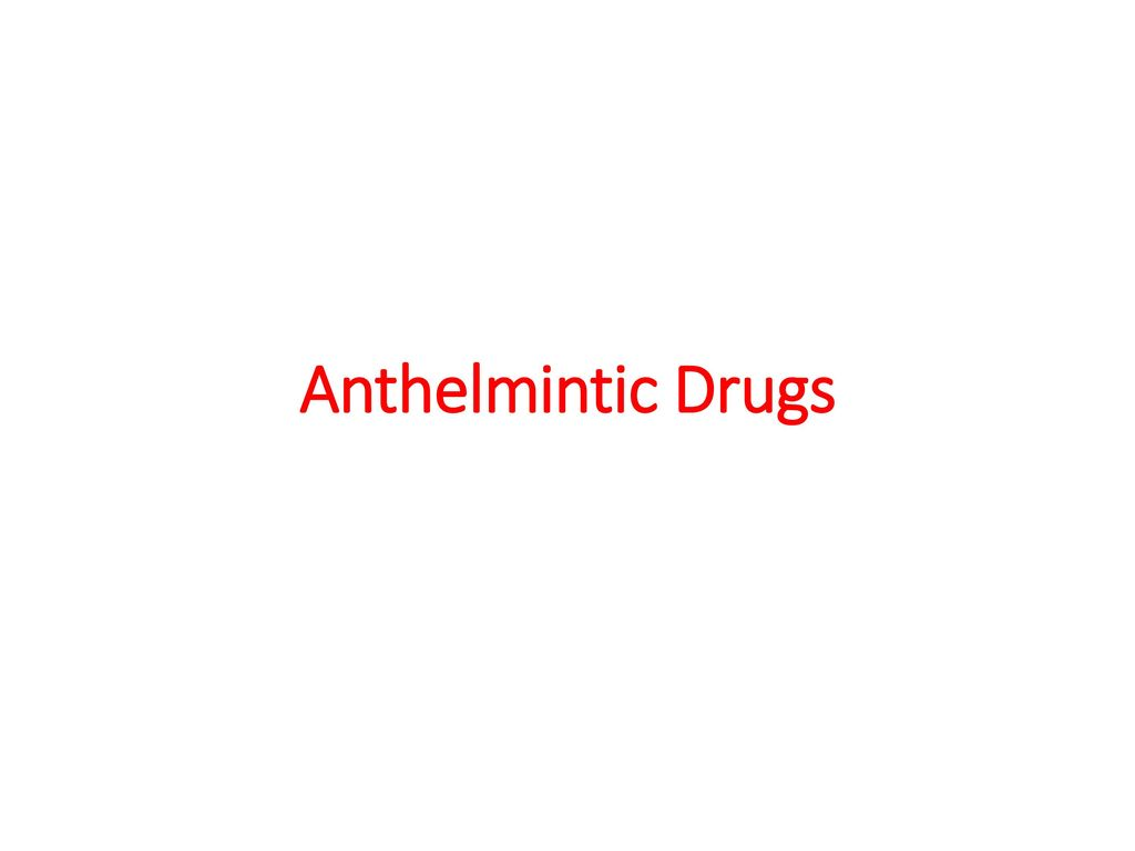 anthelmintic drugs in man papillomavirus niveau 3